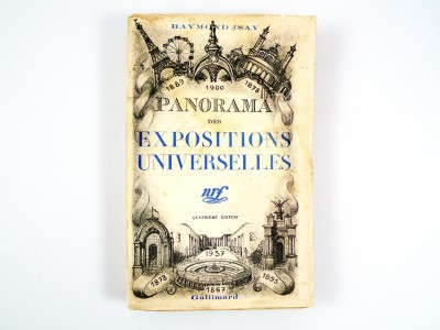 Panorama des Expositions Universelles, J. Isay - 1937 - STDP 1169