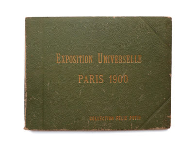 Album photo de l' Exposition Universelle Paris 1900 Collection Felix Potin SIP Souviens Toi De Paris vintage souvenir shop vue 0