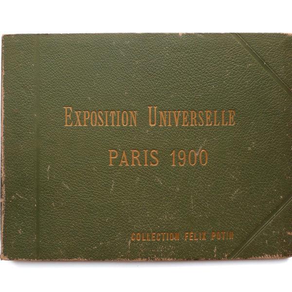 Album photo de l' Exposition Universelle Paris 1900 Collection Felix Potin SIP Souviens Toi De Paris vintage souvenir shop vue 0