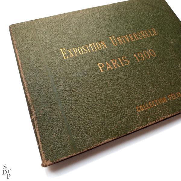 Album photo de l' Exposition Universelle Paris 1900 collection Felix Potin SIP Souviens Toi De Paris vintage souvenir shop vue 1
