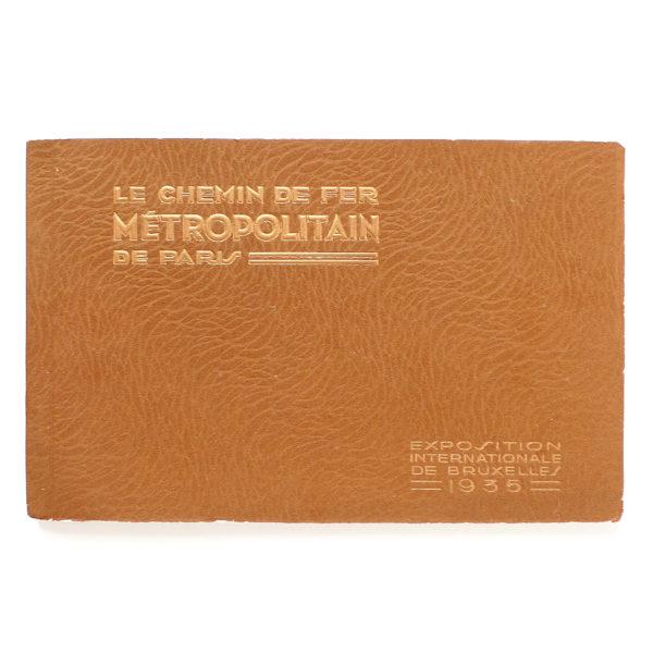 Le chemin de fer métropolitain de Paris Expo Universelle de Bruxelles - 1935 Souviens Toi De Paris vue 0 paris metro