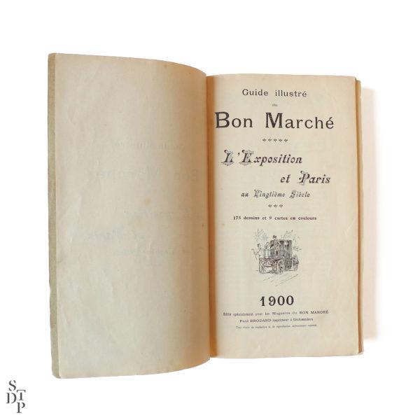 Guide illustré du Bon Marché L'Exposition et Paris 1900 Souviens Toi De Paris vintage vue 2